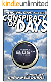 Percival Gynt and the Conspiracy of Days