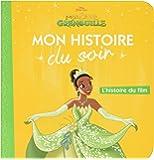 La Princesse et la Grenouille : L'histoire du film