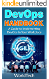 DevOps Handbook: A Guide To Implementing  DevOps In Your Workplace