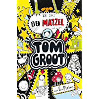 Is dat even mazzel (Tom Groot Book 7)