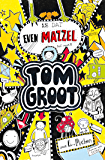 Is dat even mazzel (Tom Groot)