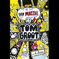 Is dat even mazzel (Tom Groot Book 7)