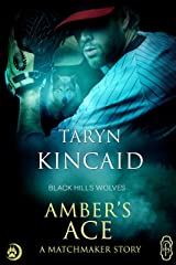 Amber's Ace (Black Hills Wolves #51) Kindle Edition