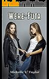 Were-Futa: One Woman, All the Attributes