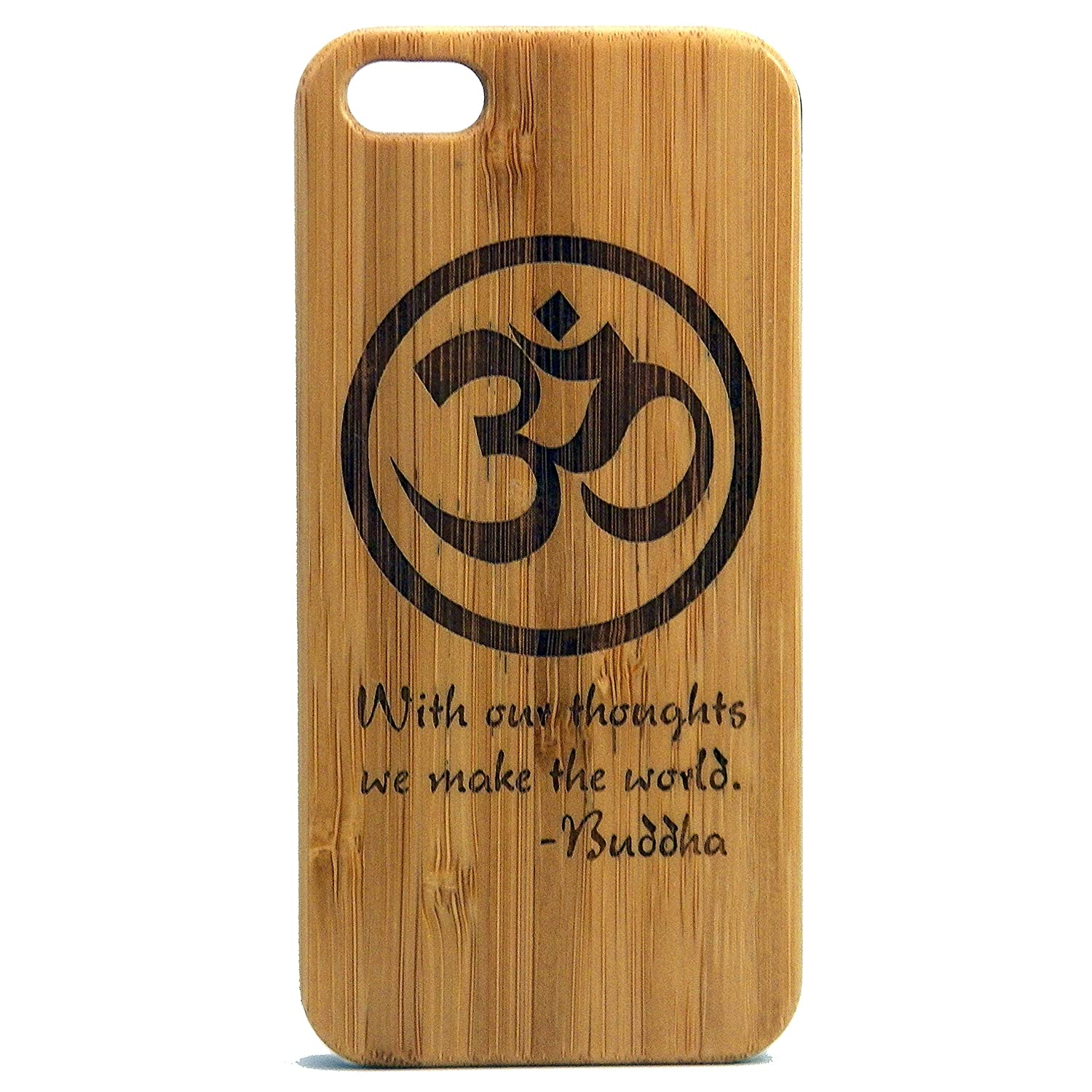 Amazon om buddha quote iphone se iphone 5 or iphone 5s case amazon om buddha quote iphone se iphone 5 or iphone 5s casecover by imakethecase with our thoughts we make the world eco friendly bamboo wood buycottarizona