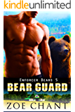 Bear Guard (Enforcer Bears Book 5)