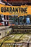 The Burnouts (Quarantine Book 3)