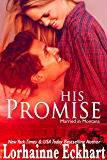 His Promise (Married in Montana Book 1)