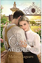 A Chance at Forever (Teaville Moral Society Book #3) Kindle Edition