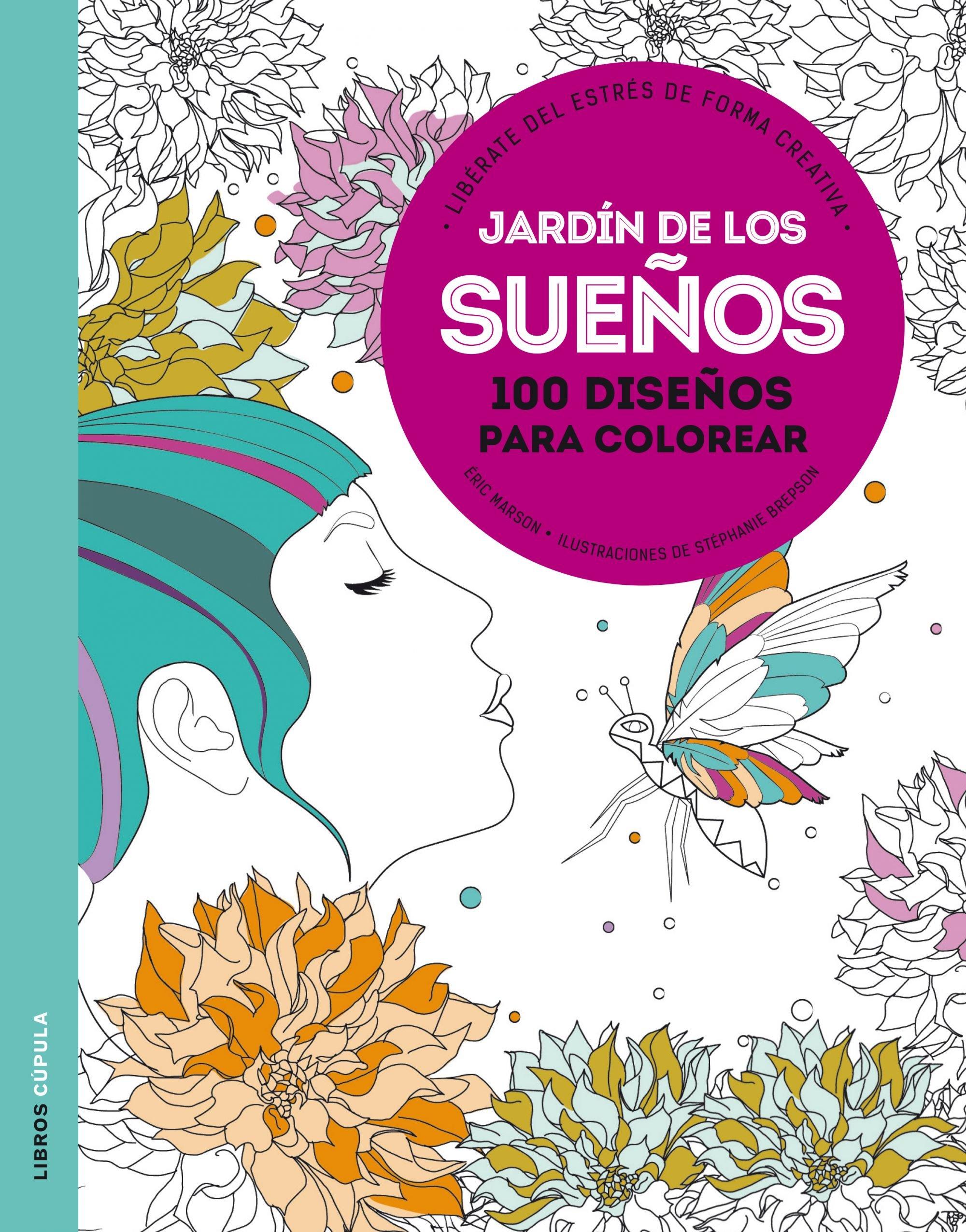 Jardín de los sueños: Libérate del estrés de forma creativa Hobbies: Amazon.es: Marson, Éric, AA. VV.: Libros
