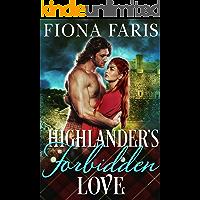 Highlander's Forbidden Love: A Historical Scottish Romance Novel (Lasses of Tweeddale Book 2)