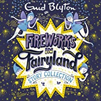 Fireworks in Fairyland Story Collection