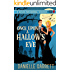 Once Upon a Hallow's Eve: A Haven Paranormal Romance (Haven Paranormal Romances Book 1)