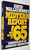 Midterm Report: The Class of '65: Chronicles of an American Generation