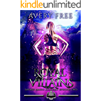 Royal Villains: A Bully Reverse Harem Romance (Savage Magic Academy Episode Book 2)