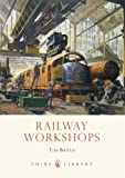 Railway Workshops (Shire Library)