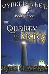 The Quality of Mercy (Myrddin's Heir Book 3) Kindle Edition