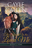 The Knight Who Loved Me (Secrets and Vows Book 3)