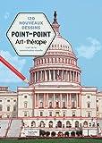 120 nouveaux dessins point par point: L'art de la concentration visuelle