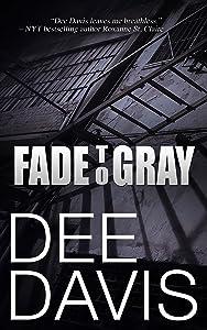 Fade To Gray (Triad Series Book 1)