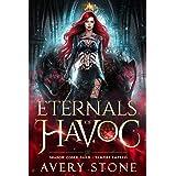 Eternals of Havoc (Shadow Codex Guild: Vampire Empress Book 1)