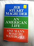 An American Life: One Man's Road to Watergate