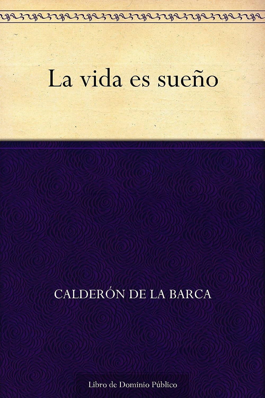 La vida es sueño eBook: de la Barca, Calderón: Amazon.es: Tienda ...