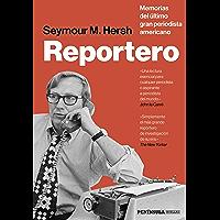 Reportero: Memorias del último gran periodista americano