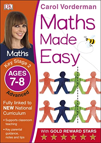 Maths Made Easy: Key Stage 2 Advanced (Carol Vorderman's Maths Made Easy)