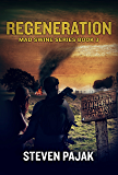 Regeneration (Mad Swine Book 3) (Mad Swine Series)