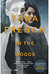 In the Woods: the inspiration for the major new BBC drama series DUBLIN MURDERS (Dublin Murder Squad series Book 1) Kindle Edition