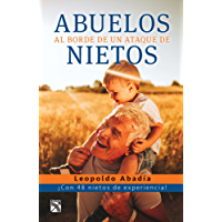 Abuelos al borde de un ataque de nietos (Edición mexicana)