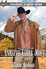Evasive Eddie Joe (Sweethearts of Jubilee Springs Book 15)