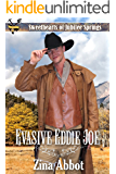 Evasive Eddie Joe (Sweethearts of Jubilee Springs Book 15)