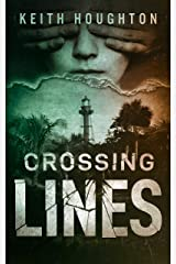 Crossing Lines (Gabe Quinn Thriller Series Book 2) Kindle Edition