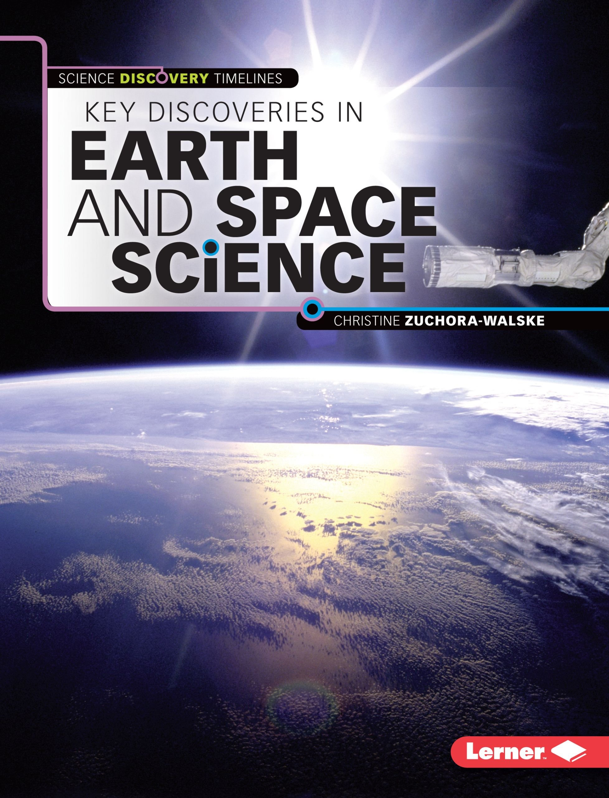 Key Discoveries in Earth and Space Science (Science Discovery Timelines) pdf epub