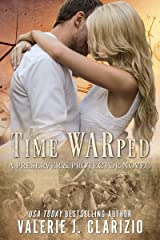 Time WARped (A Preserver & Protector Novel Book 1) Kindle Edition