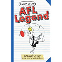 Diary of an AFL Legend (DIARY OF A... Book 10)