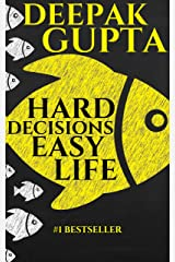 Hard Decisions Easy Life Kindle Edition