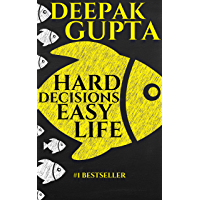 Hard Decisions Easy Life (English Edition)