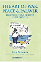 The Art of War, Peace and Palaver: The Contentious Guide to Legal Disputes Kindle Edition