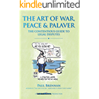 The Art of War, Peace and Palaver: The Contentious Guide to Legal Disputes