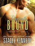 Mystically Bound (Frostbite Book 3)