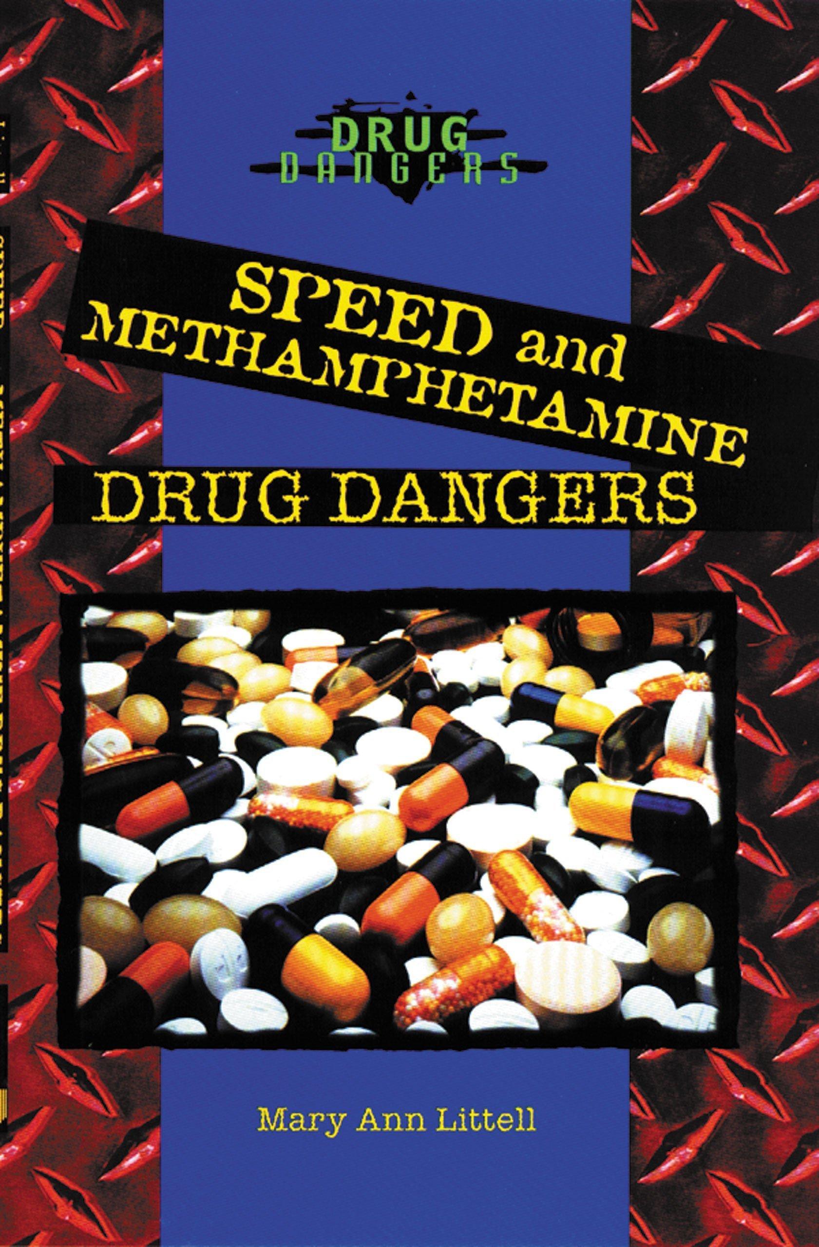 Read Online Speed and Methamphetamine: Drug Dangers pdf