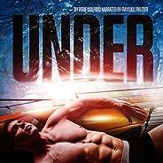 Under: Underwater UFO Story