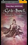 Le Cycle de Barcil: Gienah la Mercenaire