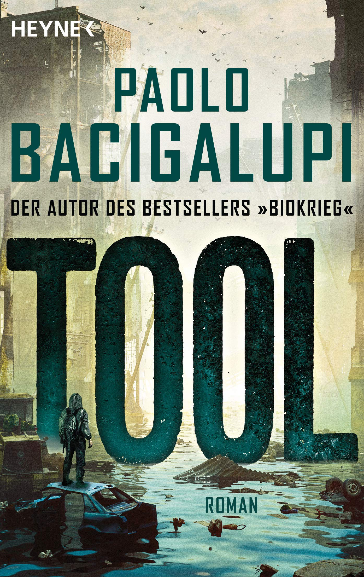 Paolo Bacigalupi - Tool of War / Tool (Schiffsdiebe 3)