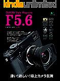 F5.6(エフゴーロク) vol.5[雑誌]