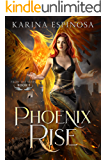 Phoenix Rise (From the Ashes Trilogy Book 2)