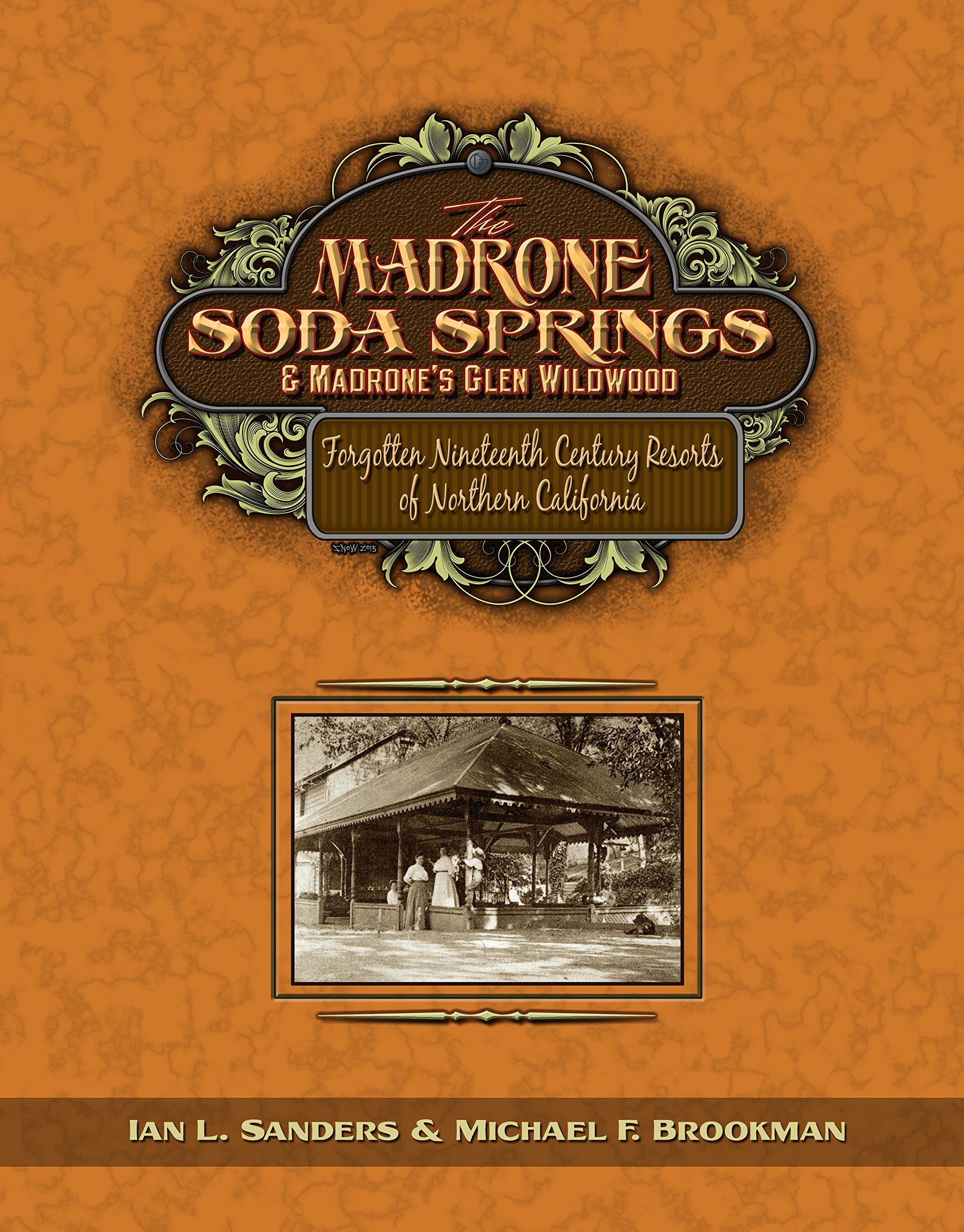 Read Online The Madrone Soda Springs & Madrone's Glen Wildwood PDF